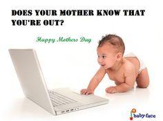 https://www.facebook.com/BabyFace.org?ref=tn_tnmn Happy mothers day