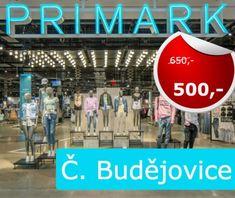 Z Českých Budějovic do Primarku Primark