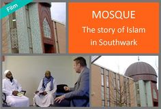 This film seeks to inform and educate the viewer about the Islamic faith and its places of worship in Southwark. It features all of the well-known and established Southwark mosques and includes interviews with imams, vicars, political and local government figures as well as the residents who use and live near them. Vicars, Mosques, Local History, Place Of Worship, Islamic, Audio, Politics, Faith, Education