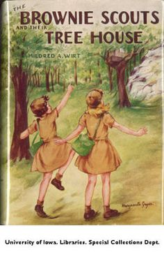The Brownie Scouts and Their Tree House :: Mildred Wirt Benson Collection, illustrated by Marguerite Gayer