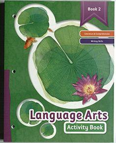 Language Arts Activity Book, Book 2: Literature and Comprehension, Writing Skills null http://www.amazon.com/dp/1601532091/ref=cm_sw_r_pi_dp_KTs1vb198WQMK