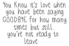 goodbye love quotes - Google Search