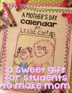 a sweet gift for students to make mom for Mother's Day