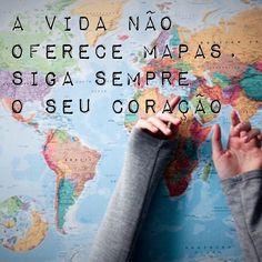 Ah a vida não tem nada de normal e previsível. Mas quando se deixa guiar pelo coração descobre que não precisa de mapas. Siga o seu coração. ❤️Sempre!  http://sonhosedevaneios.com.br/a-vida-nao-oferece-mapas/
