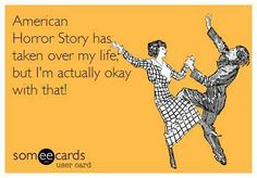 American Horror Story has take over my life, but I'm actually okay with that!  #AHS