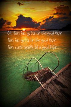 """Simon.  """"Good Life"""" by OneRepublic"""