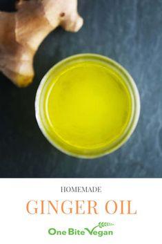 Homemade ginger oil | One Bite Vegan