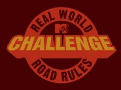 any Real World/Road Rules Challenge