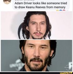"""Adam Driver looks like someone tried to draw Keanu Reeves from memory """"AA - iFunny :) Stupid Funny Memes, Haha Funny, Funny Cute, Hilarious, Funny Stuff, True Memes, Stupid Stuff, Funny Humor, Random Stuff"""