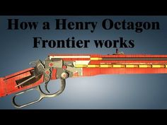 How a Henry Octagon Frontier works Survival Rifle, Survival Gear, Homemade Shotgun, Metal Barrel, Gun Art, Viking Knit, Lever Action, Hunting Guns, Big Guns
