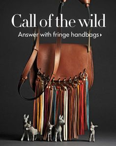 Call of the wild - Answer with Chloe handbags