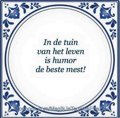 In de tuin van het leven is humor de beste mest!