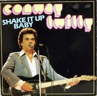 Conway Twitty - Shake it up Baby  cheap coverart, good rock'n'roll