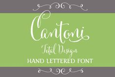 Cantoni Font by DebiSementelli | Creative Market