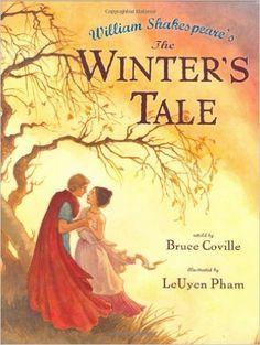 William Shakespeare's The Winter's Tale: Bruce Coville, LeUyen Pham…