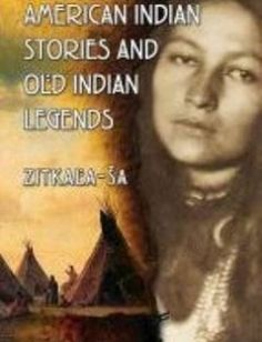 American Indian Stories and Old Indian Legends free download by Zitkala-Sa ISBN: 9780486780436 with BooksBob. Fast and free eBooks download. The post American Indian Stories and Old Indian Legends Free Download appeared first on Booksbob.com.