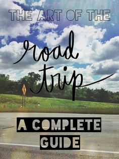 A Complete Road Trip Guide - How to find roadside oddities, the best middle of nowhere restaurants, best places to stay or to camp, how to pack and prepare before you hit the road!