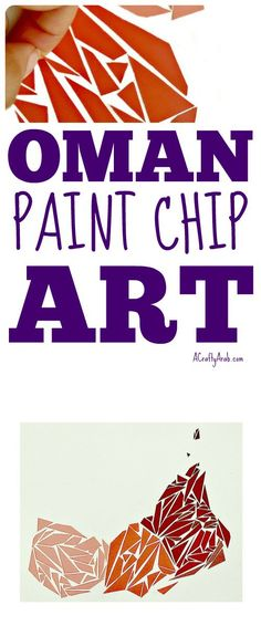 Oman Paint Chip Art {Tutorial} by A Crafty Arab Fun Crafts For Kids, Gifts For Kids, Art For Kids, Paint Chip Art, Paint Chips, Learn Arabic Online, Ramadan Gifts, Islamic Gifts, Learning Arabic