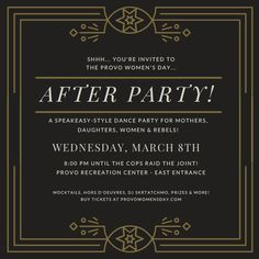 Tickets are now live for the Provo Women's Day After Party!They are going to sell fast, so clear your calendar, discuss plans with your friends, grab your ticketand head on over to the Provo Recreation Center for a speakeasy-style dance party for mothers, daughters, women and rebels! Be sure to enter through the Rec Center's … Read More