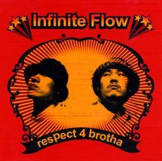 [Infinite Flow] Respect 4 Brotha