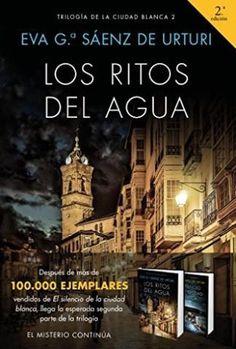 Leer Los ritos del agua – Eva García Sáenz de Urturi (Online) (2017) | Leer Libros En Línea - Ebooks Online Gratis