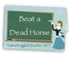to BEAT A DEAD HORSE (phr verb): To continue talking about a subject that was resolved (or should have been resolved) long ago, and nobody is interested anymore.    http://NativeEnglishTeacher.NET