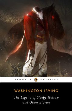 by Washington Irving ISBN: 9780143107538 The timeless collection that introduced Rip Van Winkle, Ichabod Crane, and the Headless Horseman Perhaps the marker of a true mythos is when the stories themse Sleepy Hollow Book, Legend Of Sleepy Hollow, Archie Comics, Rip Van Winkle, Headless Horseman, Penguin Classics, Fandoms, Classic Literature, Penguin Books