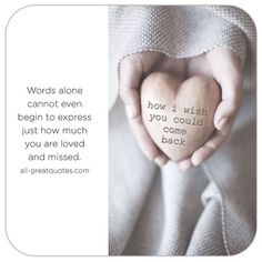 Missing Quotes : QUOTATION - Image : As the quote says - Description Words alone cannot even begin to express just how much you are loved and missed. Miss You Daddy, Miss You Mom, I Love You Mom, Missing Dad In Heaven, Missing My Son, Missing You So Much, Be My Hero, Missing Quotes, Grieving Quotes