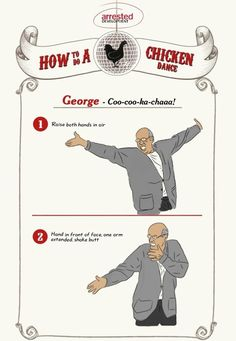 Brushing Up On Your Arrested Development Chicken Dances