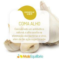Conheça os benefícios do alho e descubra por que ele é um verdadeiro amuleto para sua saúde! http://maisequilibrio.com.br/amuleto-da-saude-2-1-1-524.html