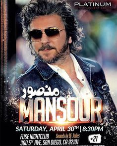 #MANSOUR - Live in Concert in #San_Diego Saturday April 30th 2016 @FuseNightClub  360 Fifth Ave. San Diego tickets available at: www.PlatinumEntertainment.org 858.204.6728 #MansourMusic #djjulius