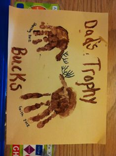 Deer hunting dad. Cute idea for Father's Day from the girls :)