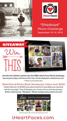 iPad Mini & Photo book Giveaway! Enter the I Heart Faces Photo Challenge for extra entries. iHeartFaces.com