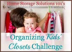 Organizing Kids' Closets Challenge {part of the 52 Week Organized Home Challenge on Home Storage Solutions 101}