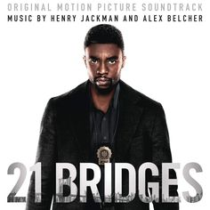 Original Motion Picture Soundtrack (OST) from the action-drama film 21 Bridges The music was composed by Henry Jackman & Alex Belcher. Taylor Kitsch, Sienna Miller, Am Club, Love Simon, Soundtrack Music, Ready Player One, Picture Movie, Jesse Metcalfe, Drama Film