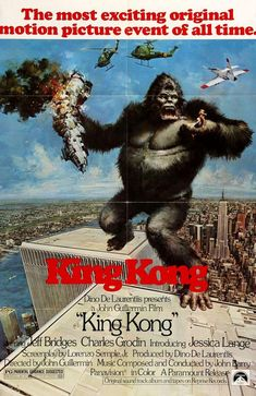 1977 King Kong Movie Ad - The Most Exciting Motion Picture Event of All Time-This is a 1977 ad for a King Kong Movie! The size of the ad is approximately The caption for this ad is 'The most exciting original motion picture event of all King Kong, Classic Monster Movies, Classic Monsters, Classic Movies, Classic Cars, Jeff Bridges, Poster A3, Poster Maker, Fantasy Films