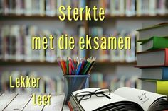 Exam Wishes, Afrikaans, Inspiring Quotes, Prayers, Birthday, Kids, Seeds, Life Inspirational Quotes, Young Children