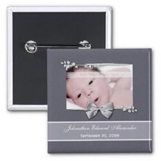 An elegant grey photo birth announcement pinback button with a silver ribbon bow design. Personalize by adding your newborn baby picture, baby name, and birth date. http://www.zazzle.com/elegant_photo_birth_announcement_silver_ribbon_pin-145245198790148640?rf=238835258815790439