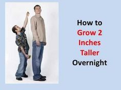 How to Grow 2 Inches Taller Overnight products-for-a-be… If you are frustrated with your height, don't lo… Increase Height Exercise, Tips To Increase Height, How To Increase Energy, How To Be Taller, How To Become Tall, Get Taller Exercises, Stretches To Grow Taller, Daily Workout Schedule, Human Height