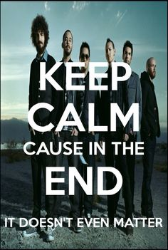 Linkin Park - keep calm
