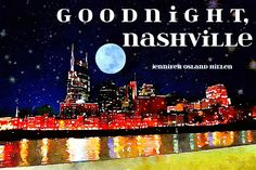MA Bday: Goodnight Nashville - Book AND Framed Print at Jollyfrog's or Magpies
