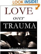 Free Kindle Books - Psychology  Counseling - PSYCHOLOGY  COUNSELING - FREE -  Love Over Trauma: Healing With Your Partner