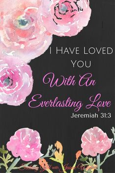 God's Love for us will never end! He has reminded us in Jeremiah I have Loved You with an Everlasting Love! God is Faithful and Seeks a Relationship with us to pour out this love! Biblical Inspiration, Christian Inspiration, Scripture Verses, Bible Scriptures, Healing Scriptures, Love The Lord, Gods Love, Jeremiah 31 3, Faith Quotes