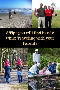 Top 8 Handy Travel Tips For Traveling With Parents