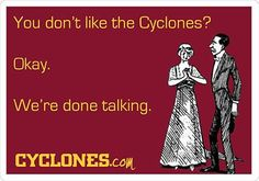 You don't like the Cyclones? Okay. We're done talking.   REPIN if you love the Cyclones!