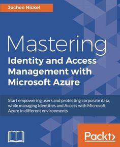 Practical mobile forensics third edition rohit tamma oleg mastering identity and access management with microsoft azure pdf download e book managedbusinesssolutions fandeluxe Image collections