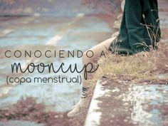 CONOCIENDO A MOONCUP (COPA MENSTRUAL)