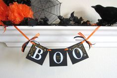 Cute and easy for the kids to make. Boo Halloween banner