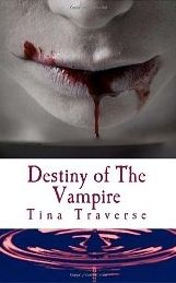 "Good morning, all! Today, my ""Chatting with the Authors"" interview is with Tina Traverse, author of the vampire thriller ""Destiny of the Vampire""!"