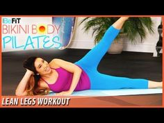 BeFit Bikini Body Pilates: Lean Legs Workout- Cassey Ho - YouTube